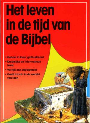 Het leven in de tijd van de Bijbel