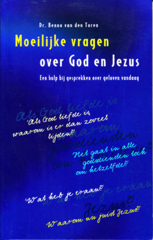 Moeilijke vragen over God en Jezus
