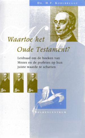 Waartoe het Oude Testament