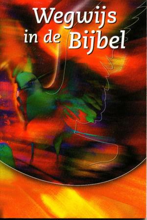 Wegwijs in de Bijbel