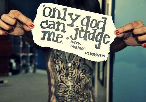 Alleen God kan over mij oordelen